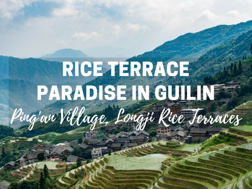 Ping'an Village, Guilin: A Remote Rice Terraced Paradise