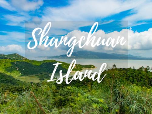 Exploring Shangchuan Island