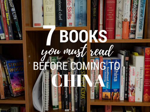 8 Books You Must Read Before Coming to China
