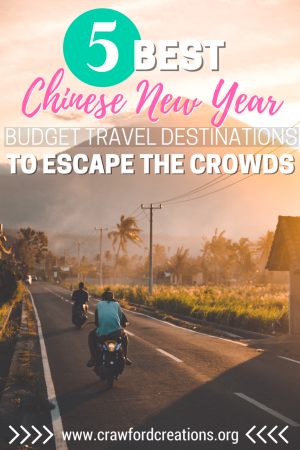 Chinese New Year Travel | Chinese New Year Travel Destinations | Where To Go For Chinese New Year | Best Travel Destinations for Chinese New Year | Chinese New Year Budget Travel | Chinese New Year Travel Tips | Where To Go For Chinese New Year | Chinese New Year Vacations | Budget Travel Destinations | Best Countries For Budget Travelers | Budget Travel in Southeast Asia