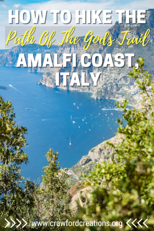 Path Of The Gods Trail | Amalfi Coast | Italy Travel | Hiking Amalfi | Italy Hiking | Things To Do Amalfi | Sorrento Hiking | Positano Hiking | Amalfi Coast Scenery | Amalfi Outdoors | Best Hikes in Italy | Italy Hikes