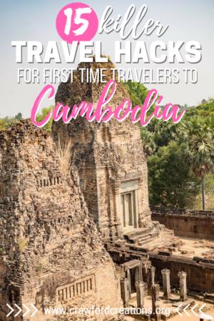 Cambodia Travel Hacks | Cambodia Travel Tips | What To Bring To Cambodia | Must Know Cambodia Travel Tips | How To Travel To Cambodia | Cambodia Travel | Southeast Asia Travel | Travel Tips | Cambodia Travel Advise | Southeast Asia Travel Tips | Travel Hacks