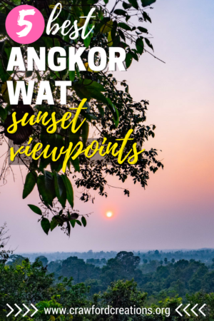 Angkor Wat | Angkor Wat Sunset | Cambodia Sunset | Angkor Wat Sunset Viewpoints | Where To Watch The Sunset At Angkor Wat | Angkor Wat Sunset Spots | Best Sunset Viewpoints At Angkor Wat | Best Sunset Spots At Angkor Wat