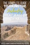 Jinshanling Great Wall | Great Wall of China | Jinshanling Hiking | Jinshanling Guide | Great Wall Hiking | Great Wall Guide | How To Get To Jingshanling | How To Hike Jinshanling | China Travel | Great Wall Tour