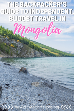 Backpacking Mongolia | Budget Travel Mongolia | Mongolia Travel Guide | How To Travel Mongolia On A Budget | How To Travel Mongolia Without A Tour | Independent Travel Mongolia | Mongolia Travel | Mongolia Budget Tours | Cheap Travel Mongolia